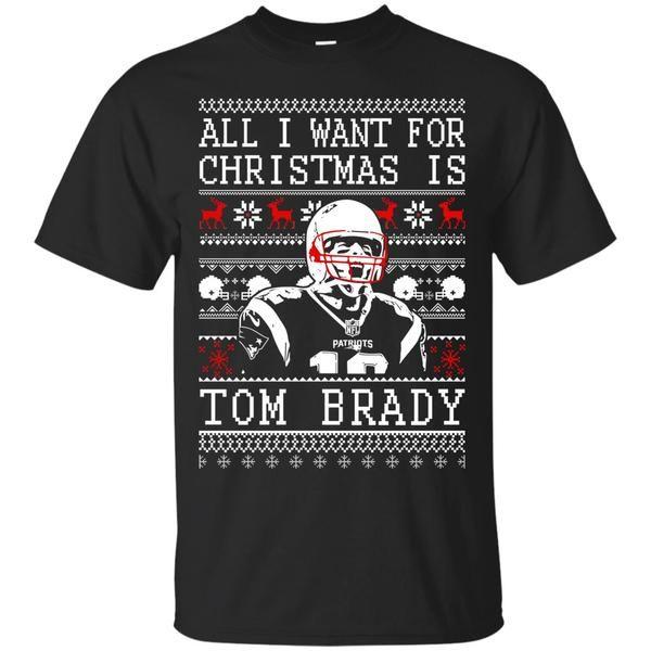 Tom Brady: All I Want For Christmas Is Tom Brady Christmas Sweater, T-Shirts, Hoodie