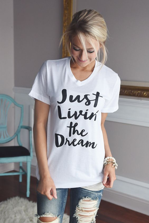 Just livin' the dream t-shirt
