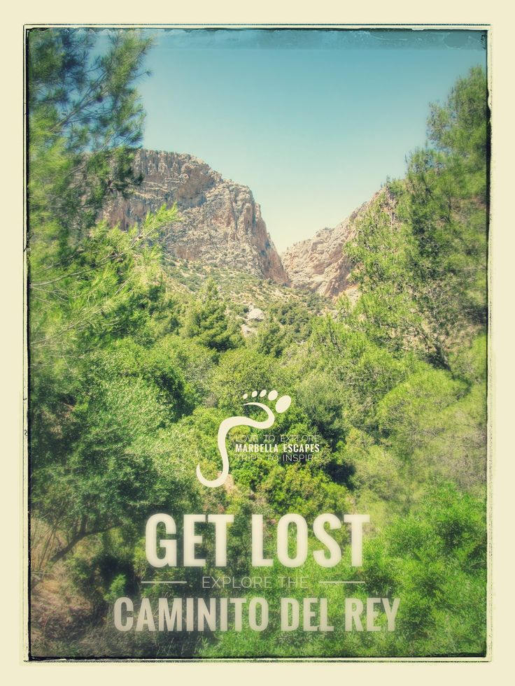 Get Lost...in the best possible way! Explore the Caminito del Rey with Marbella Escapes.  http://marbellaescapes.com/tours/caminito-del-rey/