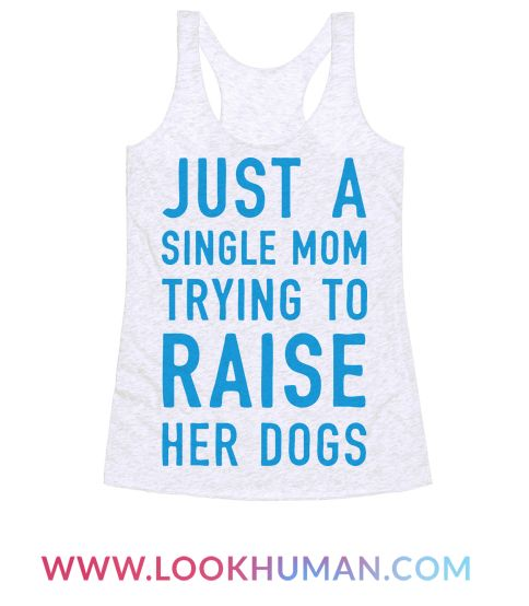 Show off your undying love and devotion to your beautiful and perfect dog children with this funny dog lover's, pet owner's, canine humor shirt! Let the world know that you are just a struggling dog mom trying to do your best!