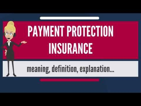 What is PAYMENT PROTECTION INSURANCE? What does PAYMENT PROTECTION INSURANCE mean?.    [sociallocker][/sociallocker] What is PAYMENT PROTECTION INSURANCE? What does PAYMENT PROTECTION INSURANCE mean? PAYMENT PROTECTION INSURANCE meaning ... source