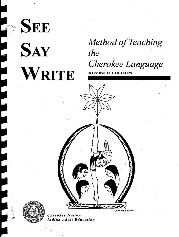 Learn my original language. Cherokee