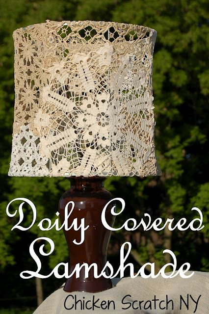 "Home decor DIY tutorial from ""Chicken Scratch"": Doily Covered Lampshade."