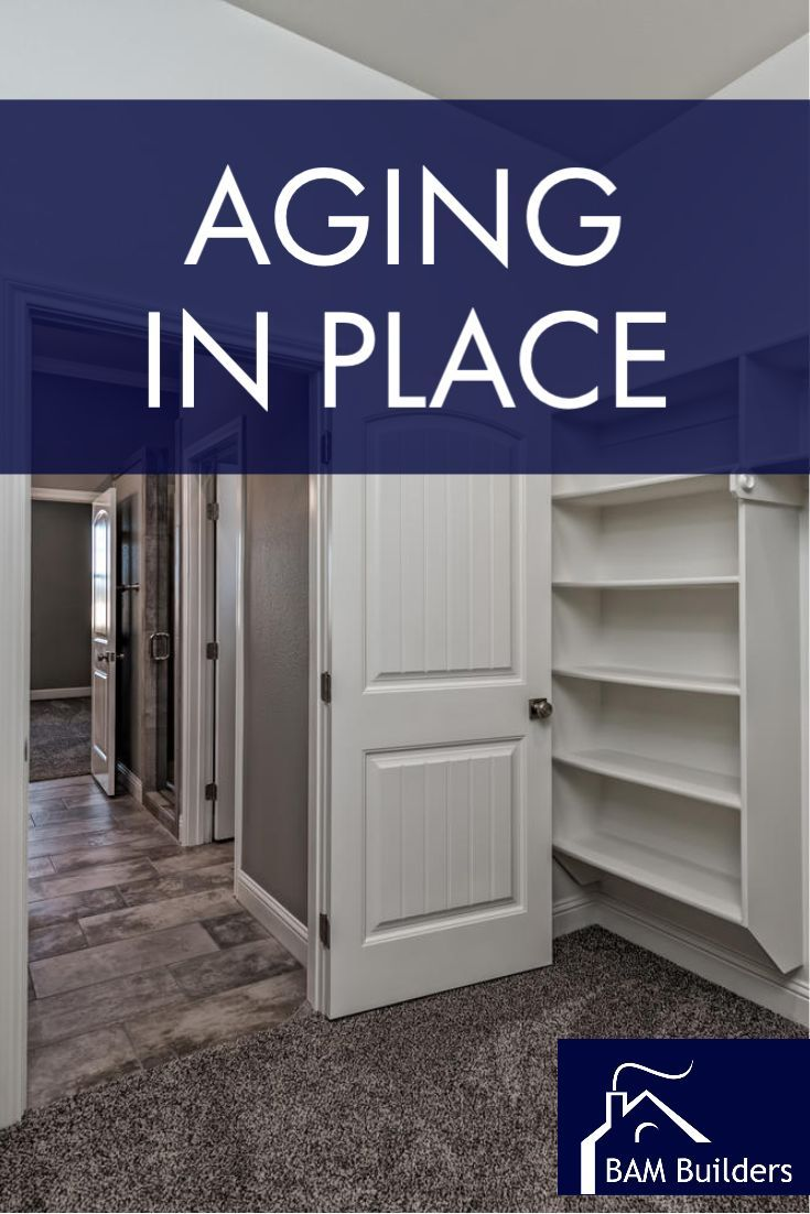 Tips To Build Your Home To Be Aging In Place In 2020 Aging In Place Design Your Dream House Home Building Tips