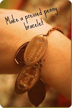 Make a pressed penny bracelet collected from different trips. What a great idea I just got back from Vegas and have two flatt pennies already Im amost there