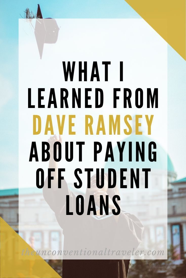 What I Learned From Dave Ramsey About Paying Off Student Loans In 2020 Student Loan Repayment Student Loan Forgiveness Student Loan Repayment Plan