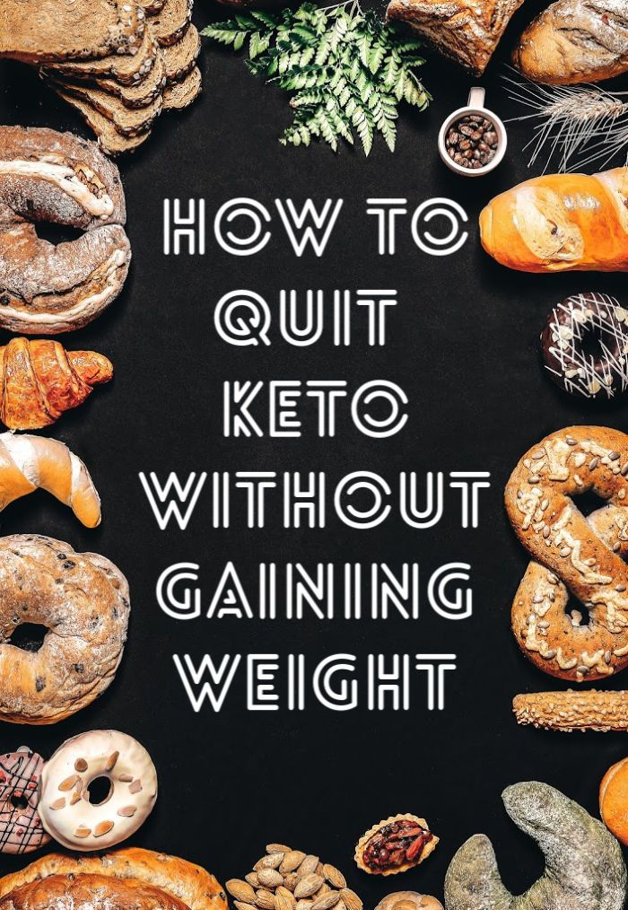 How To Quit The Keto Diet Without Gaining Weight