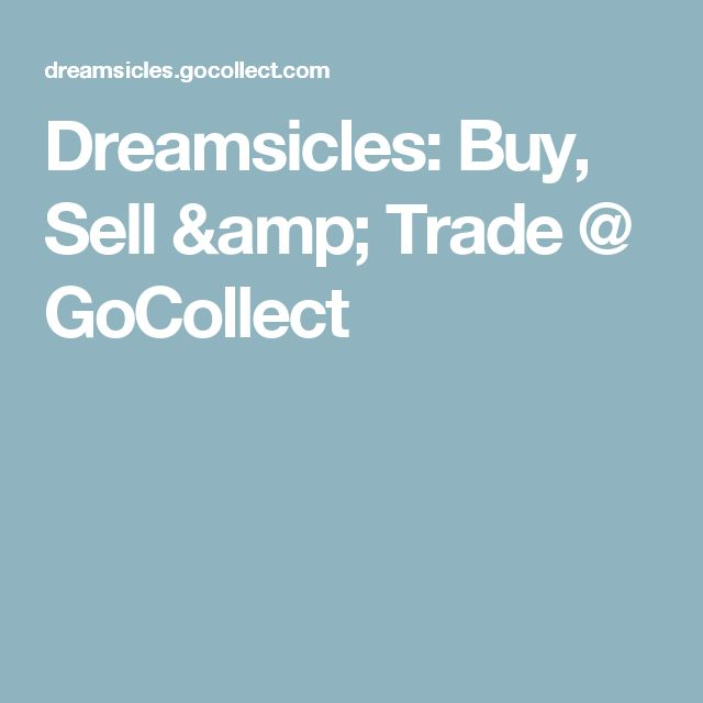 Dreamsicles: Buy, Sell & Trade @ GoCollect