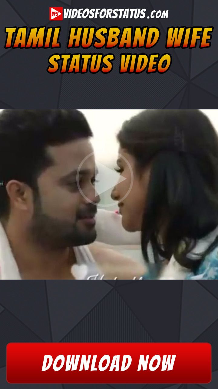 Husband Wife Love Status In Tamil Download For Whatsapp Status For Free Husband And Wife Love Husband Wife Love Status
