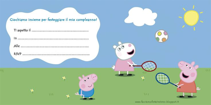 Invito compleanno Peppa Pig  www.facciamofestainsieme.blogspot.it