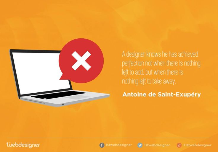 """Quote - """"A designer knows he has achieved perfection not when there is nothing left to add, but when there is nothing left to take away."""" - Antoine de Saint-Exupery  #quote #truth #design #graphic #web #inspiration #thought #cool #awesome"""