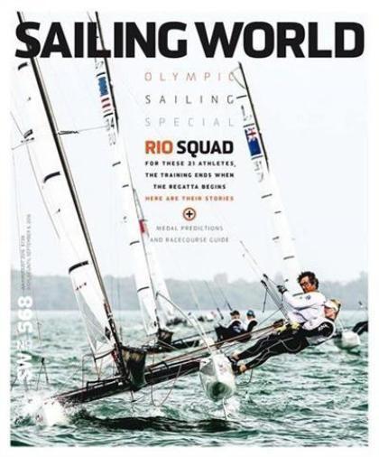 Sailing World Magazine July August 2016 NEW Jul Aug Olympic Sailing Special Rio #SailingWorld