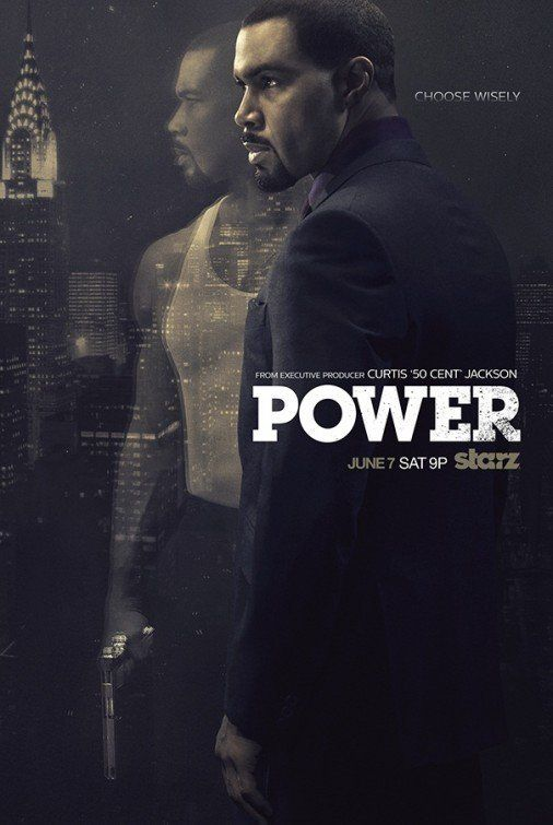 POWER - Nice TV Show about a man who owns several clubs, but that's a cover up...