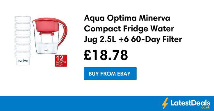 Aqua Optima Minerva Compact Fridge Water Jug 2.5L +6 60-Day Filter 12 Month Pack, £18.78 at ebay