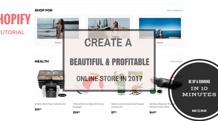 How To Build An Online Store With Shopify In 2017