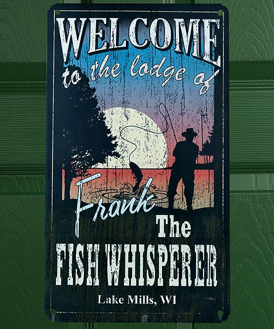 'The Fish Whisperer' Personalized Metal Sign