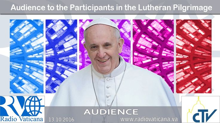 Audience to the Participants in the Pilgrimage of Lutherans 2016.10.13