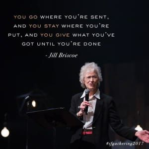 """All the way home."" Moved by the beautiful words of our courageous friend, Jill Briscoe 