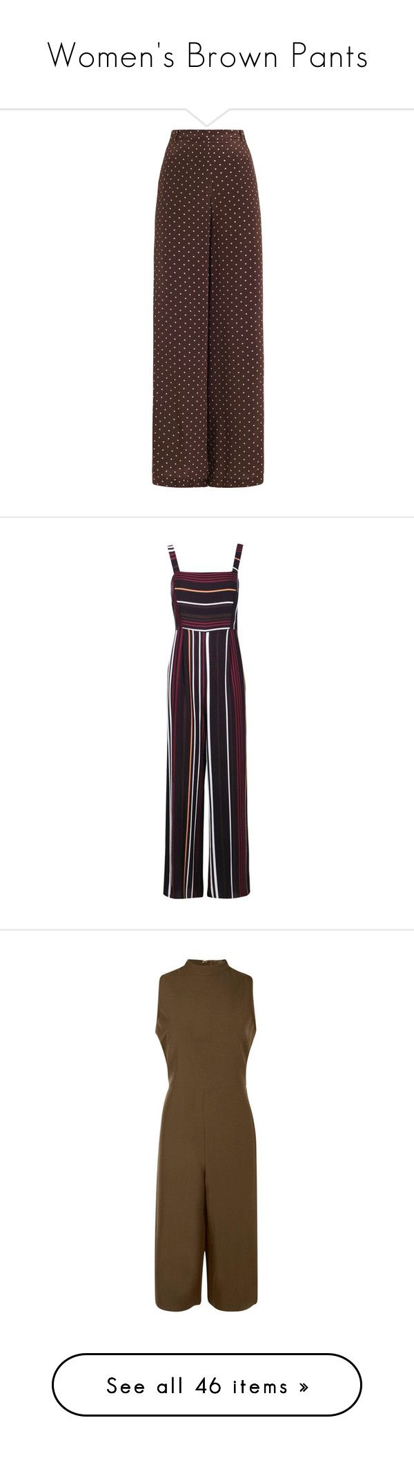 """""""Women's Brown Pants"""" by eternalfeatherfilm on Polyvore featuring pants, polka dot wide leg pants, wide leg trousers, polka dot pants, zip pants, zipper pants, jumpsuits, jump suit, striped jumpsuits and boohoo jumpsuits"""