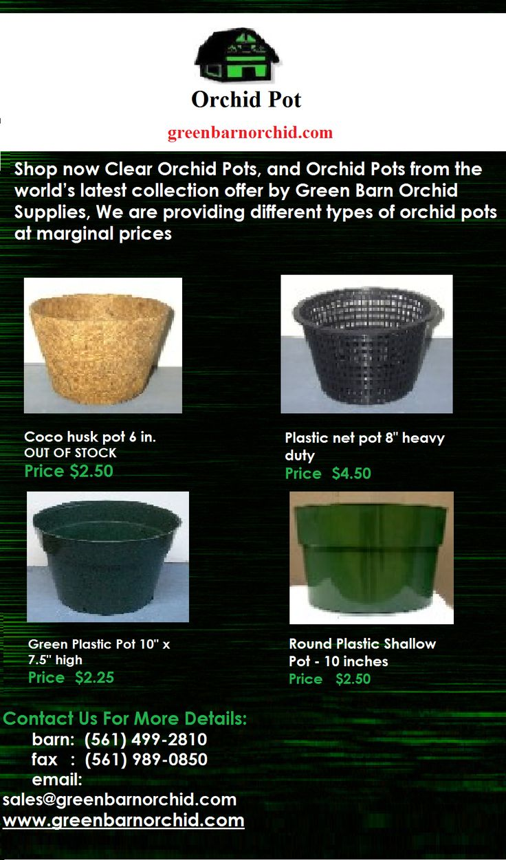 Shop now Clear Orchid Pots, and Orchid Pots from the world's latest collection offer by Green Barn Orchid Supplies, We are providing different types of orchid pots at marginal prices, For more info call at 561-499-2810 and email in sales@greenbarnorchid.com.