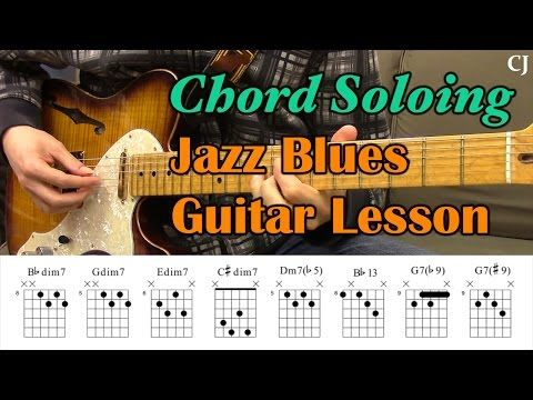 Jazz Blues Chord Soloing (With Chord Boxes) - Guitar Lesson - Camilo James - YouTube