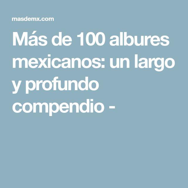 Más de 100 albures mexicanos: un largo y profundo compendio -