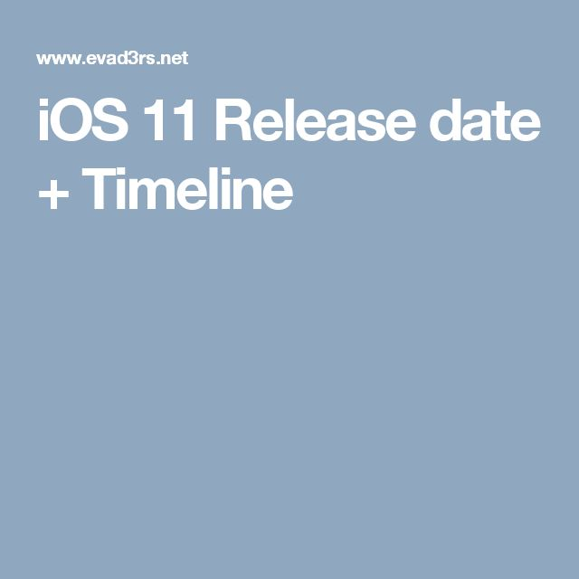 IOS 11 Release Date Timeline