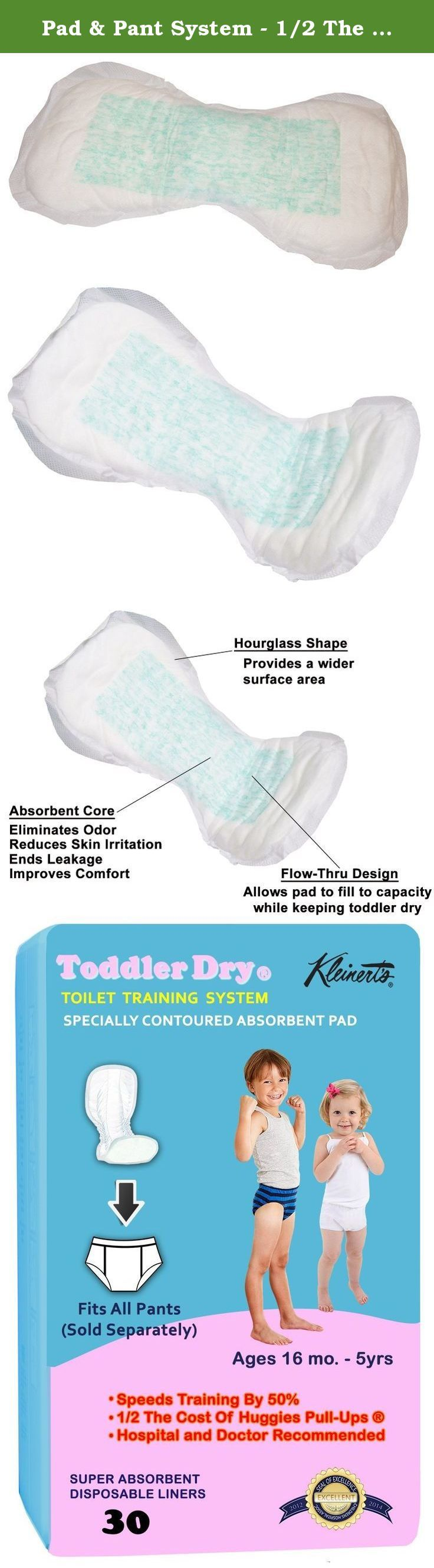 Pad & Pant System - 1/2 The Cost Of Pull-Ups. Toddler Dry Speeds Training By 50%. These super absorbent, disposable pads provide for speedier toilet training-in about half the time. They also cut costs about 50% of Huggies Pull Ups which simulate baby diapers so your child cannot discern the difference. These outstanding pads are individually wrapped for hygiene. They are doctor and hospital recommended. One Size Fits All. Color: White Works with all toddler underwear. The key to…