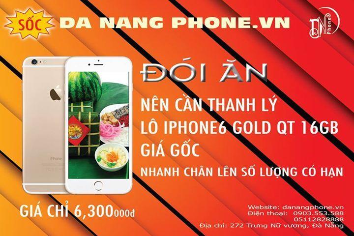 🎉🎉🎉 TIN VUI <3  THANH LÝ LẤY TIỀN TIÊU TẾT !!!!!!   NHANH CHÂN LÊN SỐ LƯỢNG CÓ HẠN NHA BÀ CON!!  😭😭  ❌❌ GIÁ SIÊU SỐC  ⭕️ Iphone 6 lock 4.500.000 ⭕️ Iphone 6 plus lock 5.700.000 ⭕️ Iphone 6 Quốc tế Gold 6.300.000 -------- 🔞🔞 BÁO GIÁ IPHONE CÁC LOẠI, RẺ NHẤT ĐÀ NẴNG !! IPHONE 6s plus QT: 9.900.000 ( Grey) ( 64G + 1tr8) IPHONE 6s plus QT: 10.500.000 ( gold/ rose) ( 64G + 1tr8) IPHONE 6s QT : 8.500.000( Gold/rose) ( 64G + 1tr5) IPHONE 6plus QT gold : 7.600.000 (64G + 900) IPHONE 6plus QT…