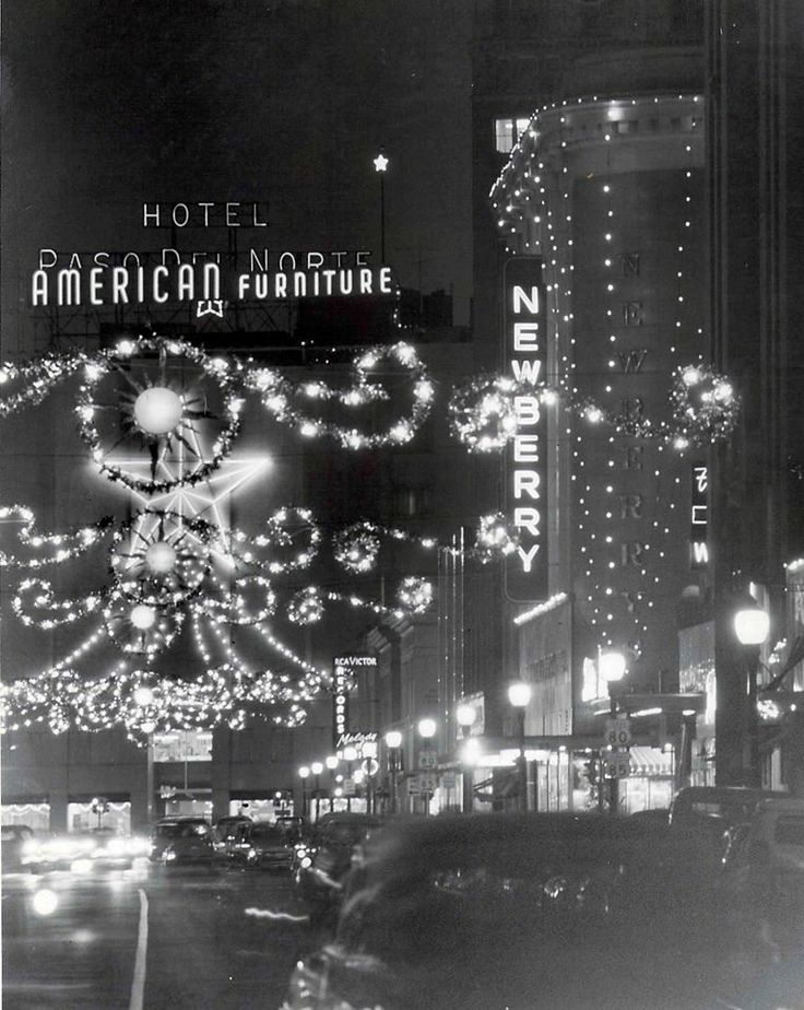 TEXAS~El Paso,TX 1960u0027s Downtown, American Furniture And Newberry At  Christmas Time. | ☆TEXAS☆THINGS☆ | Pinterest | El Paso, Texas And El Paso  Texas