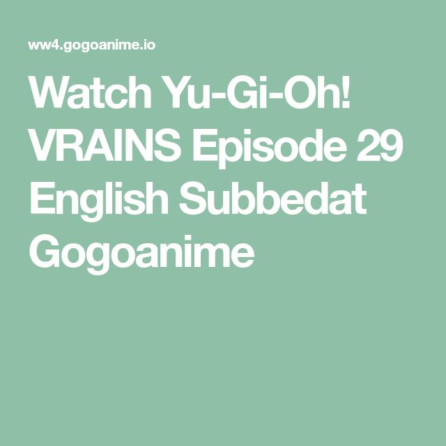Watch Yu-Gi-Oh! VRAINS Episode 29 English Subbedat Gogoanime
