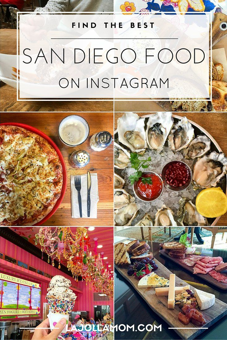 San Diego Instagram Food Hashtags And People To Follow The O Jays Mom And Awesome