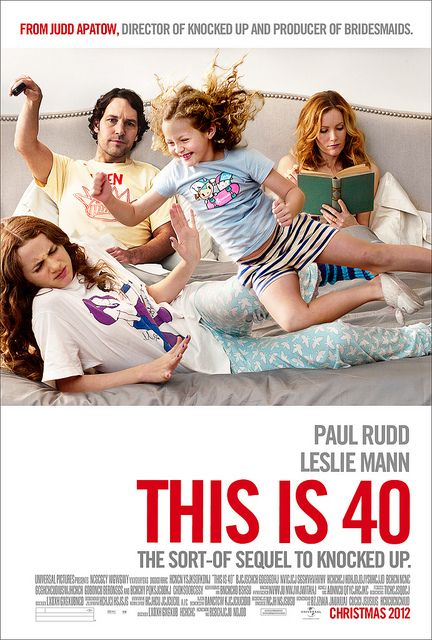 This is 40.  This was a funny story about a dysfunctional family that finally comes together in the end.