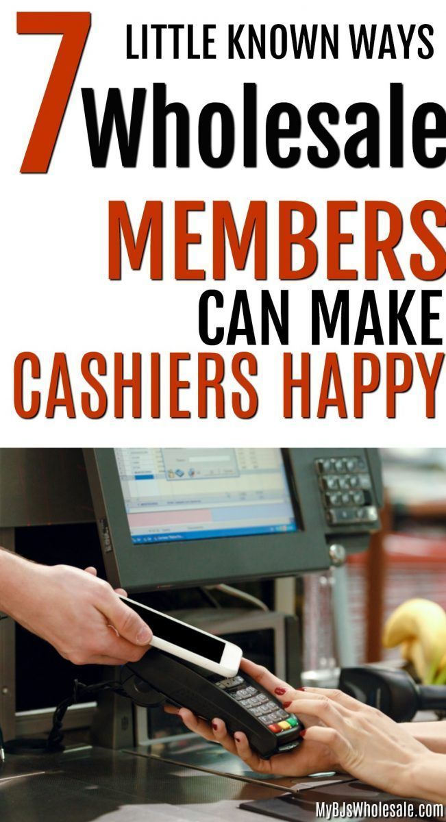 7 Ways Wholesale Members Can Make Cashiers Happy