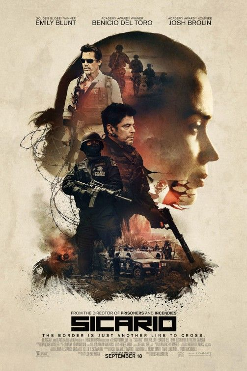 Sicario movie (2015) An idealistic FBI agent is enlisted by an elected government task force to aid in the escalating war against drugs at the border area between the U.S. and Mexico. Emily Blunt-Benicio del Toro...