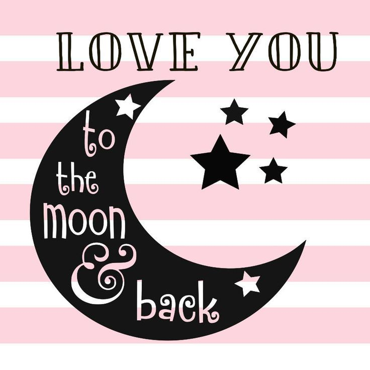 Download Love you to the moon and back SVG | Silhouette projects ...