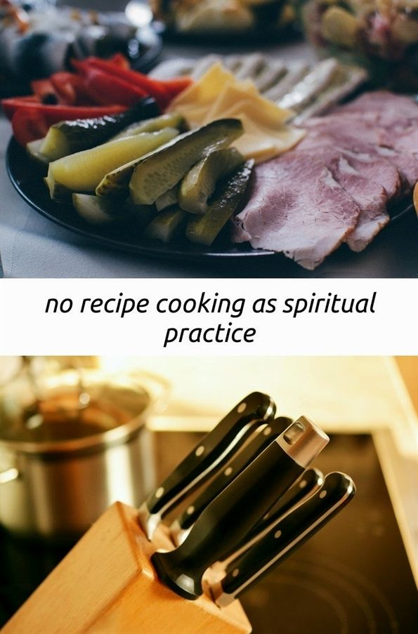 No Recipe Cooking As Spiritual Practice 81 20180819165916 58 On