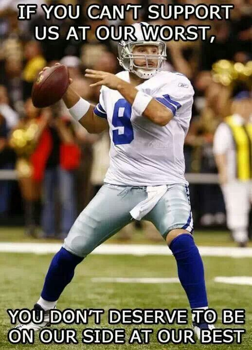 Win or lose I support my Dallas Cowboys and wear my jersey with pride. And don't care what others half to say