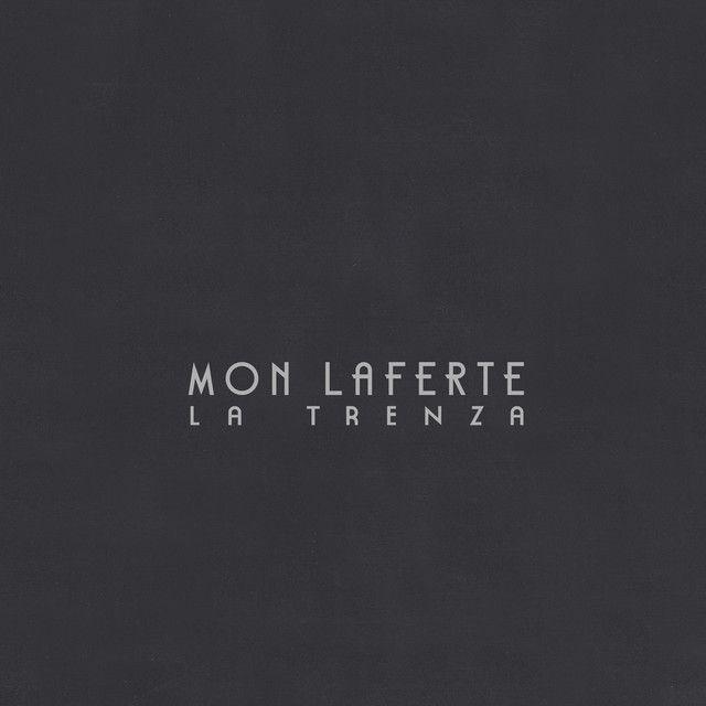 La Trenza (Deluxe), an album by Mon Laferte on Spotify