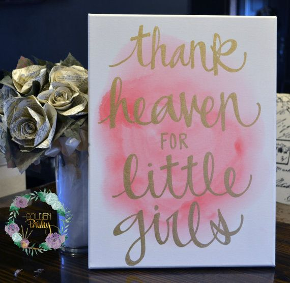 canvas painting pink and gold thank heaven for little girls