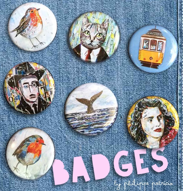 NEW BADGES AVAILABLE! / small editions by the artist / ©philippe patricio / all rights reserved