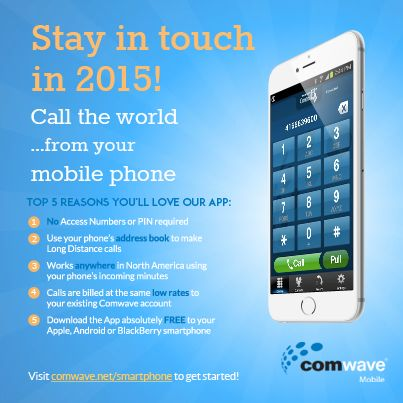 Call Anywhere in the World with Comwave Mobile App