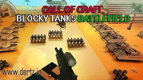 You can now get Call of craft Blocky tanks battlefield along with many other free games apk files from Dertz. Download link is - http://www.dertz.in/games/download-Call-of-craft-Blocky-tanks-battlefield-free-android-mobile-game-74245.htm