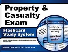 You can succeed on the Property & Casualty test and pass the Property & Casualty Insurance License Exam by learning critical concepts on the test so that you are prepared for as many questions as possible.