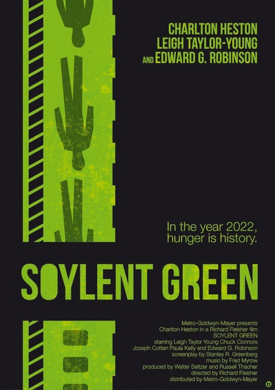 """SOYLENT GREEN"" poster by Alain Bossuyt. The famous last line is now part of SF lore, but how many people have actually watched the movie? It's still worth watching, even if you know what happens."