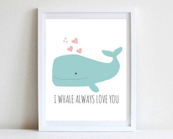 8x10 Whale Nautical Nursery Wall Art Inspirational Quote I Whale Always Love You Nursery Quote Whale Ocean Hand Drawn Wall Art