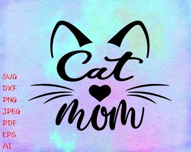 Download Cat Mom SVG, Cat Mama svg, Cat Svg, Fur Mom, Pet Mom, Cat ...