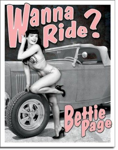 Bettie Page - Wanna Ride Metal Tin Sign 12.5W X 16H $10.89