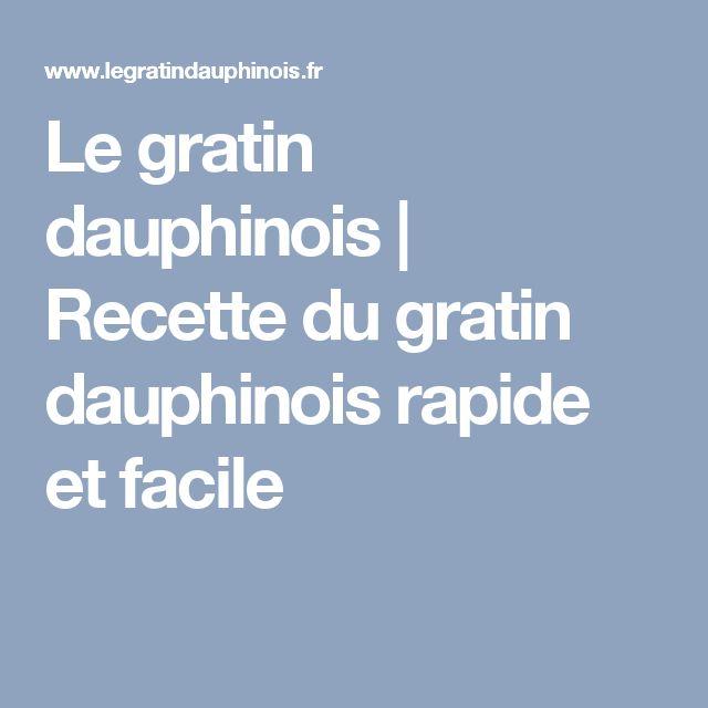 Le gratin dauphinois | Recette du gratin dauphinois rapide et facile