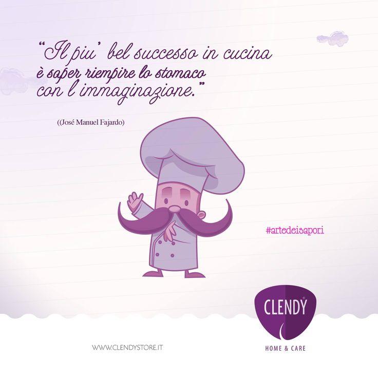 Il piu' bel successo in cucina è saper riempire lo stomaco con l'immaginazione..  #cuoco #artedeisapori #ricetta #appetito #immaginazione #clendy #cucina #aforismi #citazioni #quotes   www.clendy.it